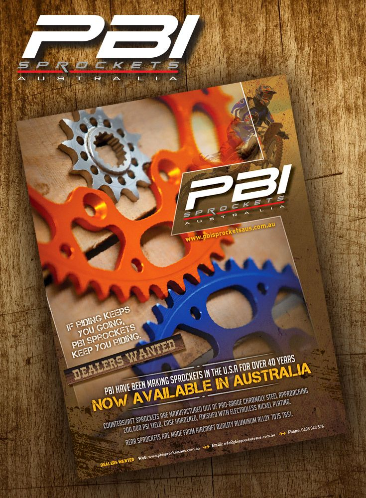 Ad design for PBI Sprockets Australia. Aimed to appeal to motorx riders. Look hard core & grungy.
