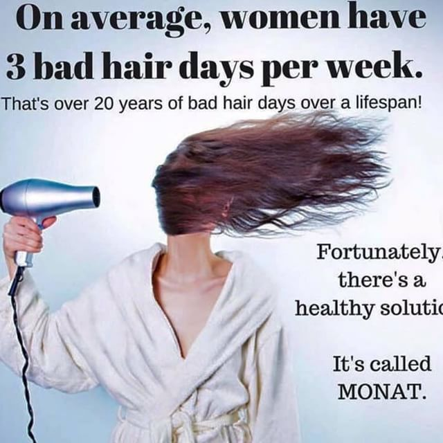 To me, more than one bad hair day is too many! Eliminate your bad hair days with MONAT's naturally based and chemical free hair products!  jillian.k.nelson@gmail.com jillianybos.mymonat.com