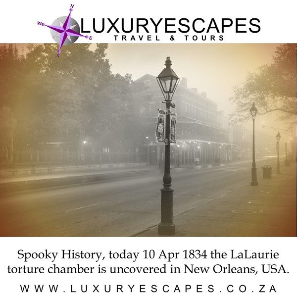 Spooky History, today in 1834 a torture chamber is uncovered at the LaLaurie mansion in New Orleans, USA. Here slaves were routinely brutalized by Delphine LaLaurie. Rescuers found a 70-year-old black woman trapped in the kitchen during the fire because she was chained up; who led authorities up to the attic, where seven slaves were tied with spiked iron collars. The LaLaurie's reputations were ruined and they fled by boat. Travel through history www.luxuryescape.co.za