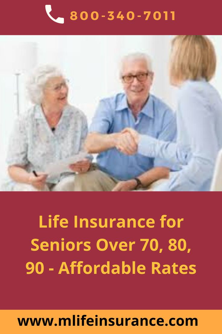 Life insurance for seniors over 70 80 90 affordable
