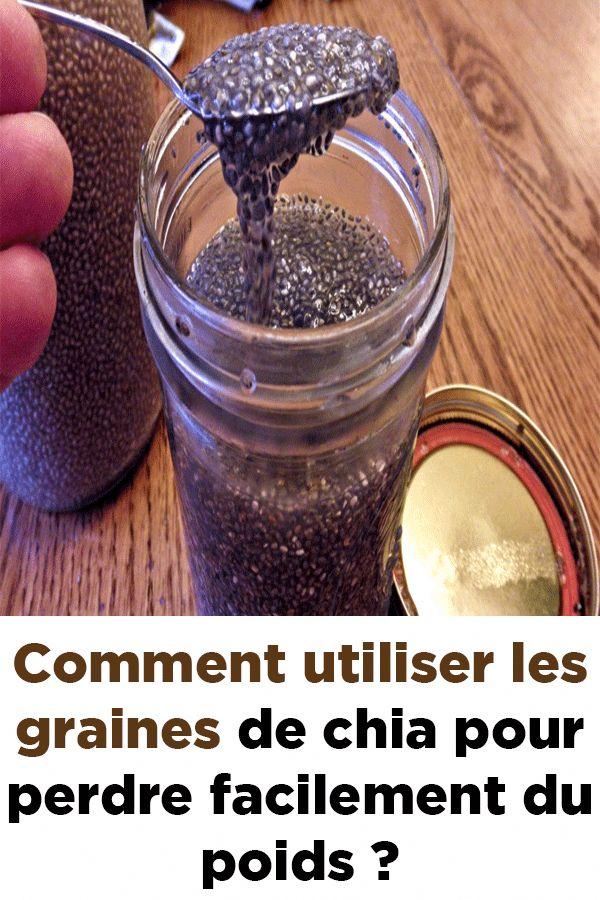 Comment utiliser les graines de chia pour perdre