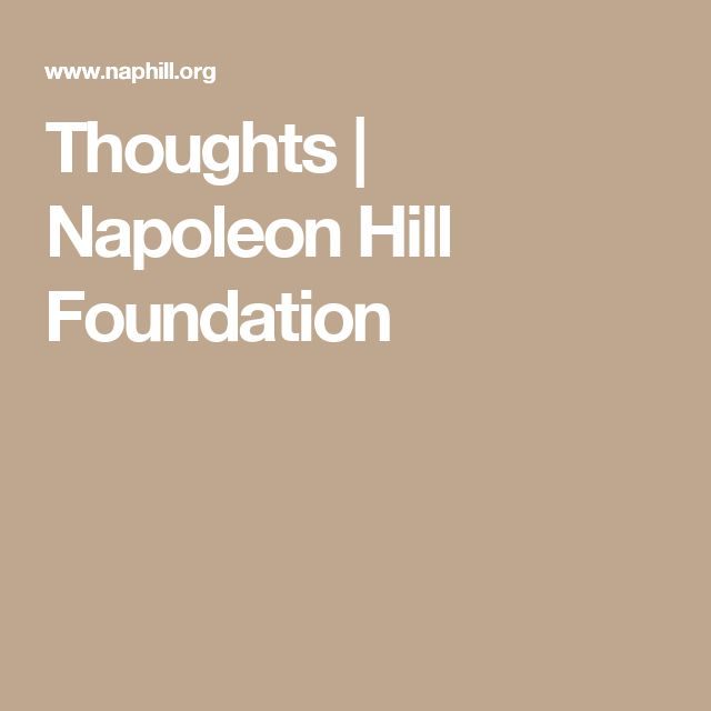 Thoughts | Napoleon Hill Foundation