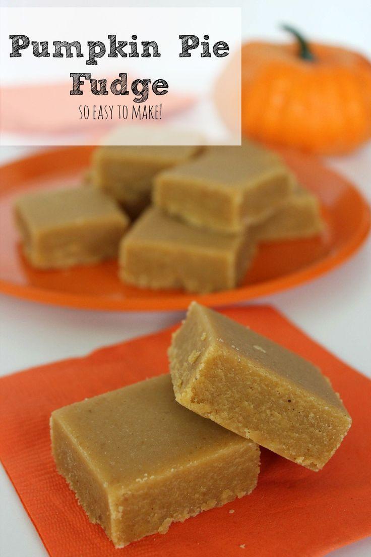 Pumpkin Pie Fudge Recipe - so easy to make!