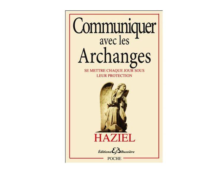 Communiquer avec les Archanges par Haziel, l'avez vous lu, qu'en pensez vous ? http://www.librairie-angelique.com/communiquer-avec-les-archanges-par-haziel/
