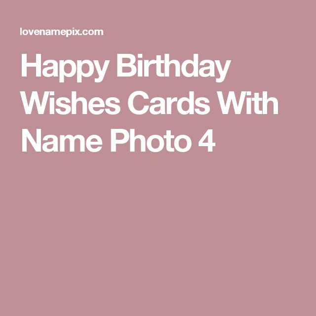 17 Best Ideas About Happy Birthday Wishes Cards On