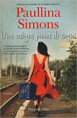 Una valigia piena di sogni - Paullina Simons - 9 recensioni su Anobii