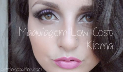 Maquiagem Low Cost •• Base Kioma Makeup Fondotinta Review