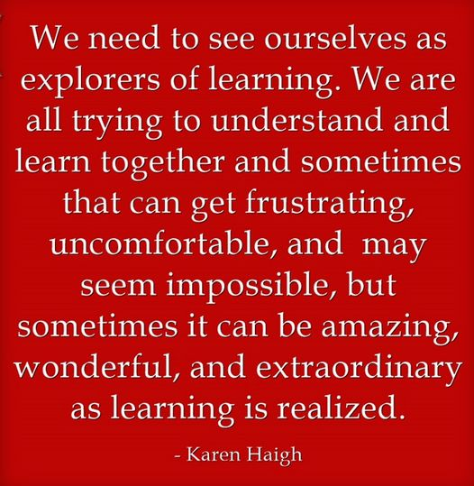 Seeing ourselves as explorers of learning