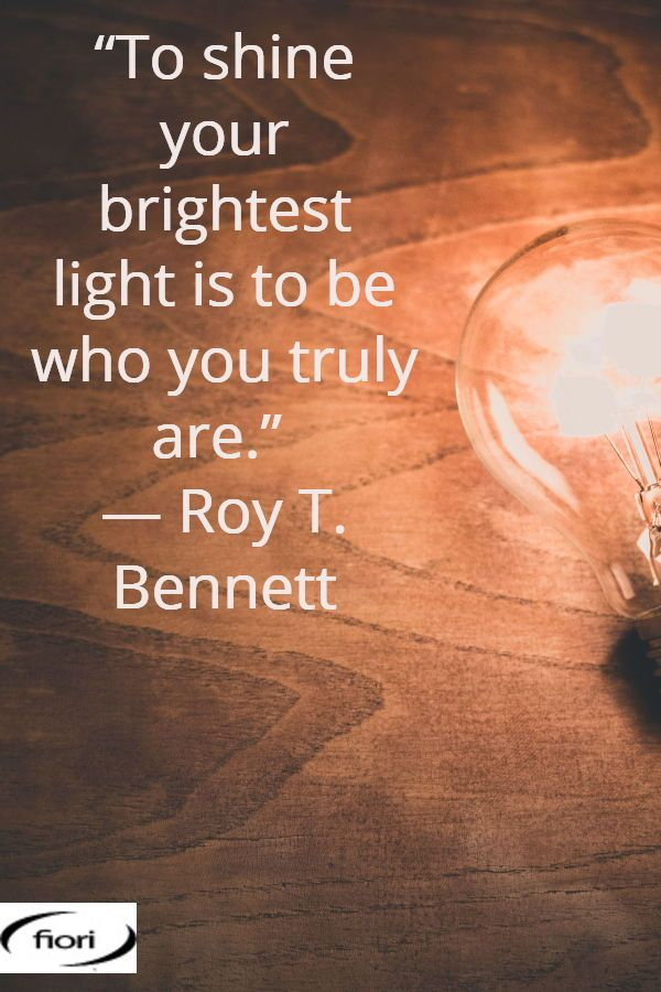Fiori Quotes.Shine Your Brightest Light Today Www Fiori Com Au Inspirational
