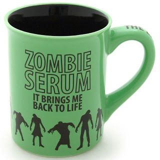 Zombie Serum coffee mug...It Brings Me Back to Life. Perfect for Halloween or all year long.