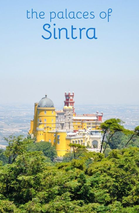 Pena Palace in Sintra, Portugal   The best day trip from Lisbon