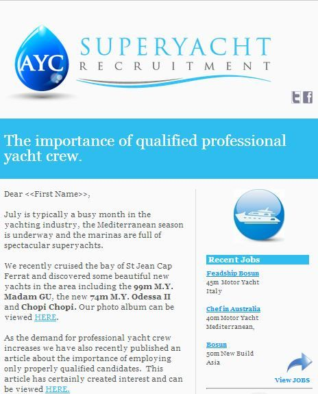 The July newsletter is out from AYC Superyacht Recruitment. View here http://eepurl.com/X6w91