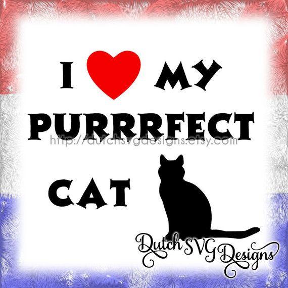 Download Tekst snijbestand I love my purrrfect cat svg door ...