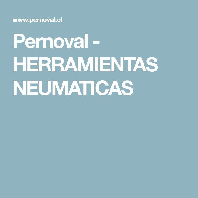 Pernoval - HERRAMIENTAS NEUMATICAS