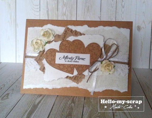 kartka ślub, serce, tekturka, kwiaty, wstążka, sznurek, koronka. Hello-my-scrap