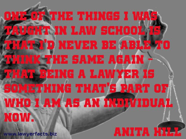 One of the things I was taught in law school is that I'd never be able to think the same again - that being a lawyer is something that's part of who I am as an individual now. Anita Hill #lawyer #quotes