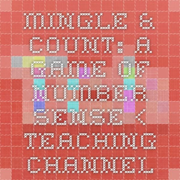 Mingle & Count: A Game of Number Sense < Teaching Channel