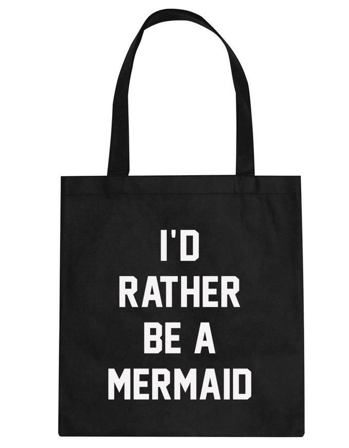 $7.92// I'd Rather Be A Mermaid Bag// Multiple Colors available// Delivery: 2-6 weeks