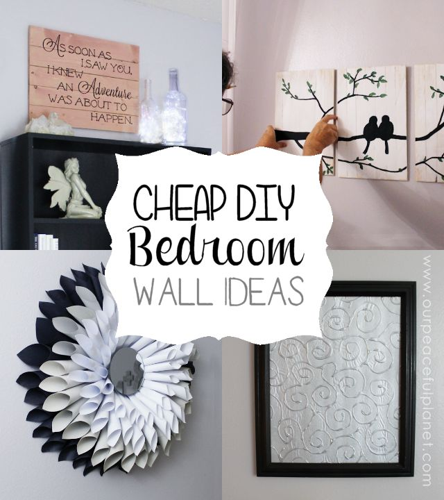 Cheap classy diy bedroom wall ideas pinterest - Bedroom decorations diy ...