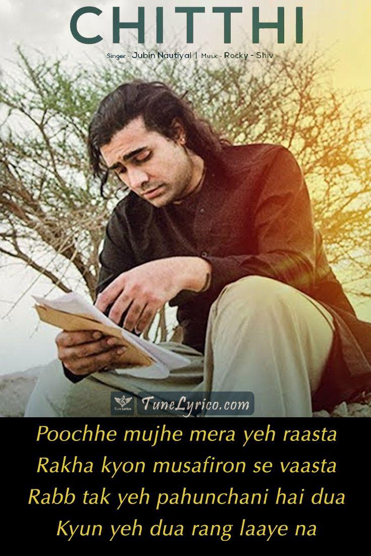 Chitthi Jubin Nautiyal Beautiful Lyrics Song Quotes Filmy Quotes