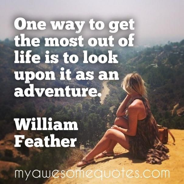William Feather Quote About Adventure