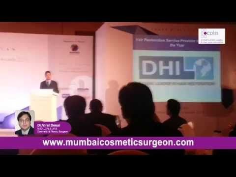 http://www.mumbaicosmeticsurgeon.com Dr. Viral Desai is one of the best hair transplant specialist. CPLSS provides treatments for hair falling out by DHI hair transplantation technique.This is a natural process suitable for both men and women.this replacement will minimize the hair loss and enhance the growth of hair follicles.Watch the moments CPLSS is awarded for the best hair restoration clinic.