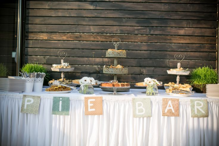 Pie bar. My outdoor summer wedding.