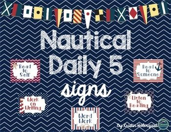 These signs are just what you need if you use Daily 5 and/or have a nautical themed classroom!