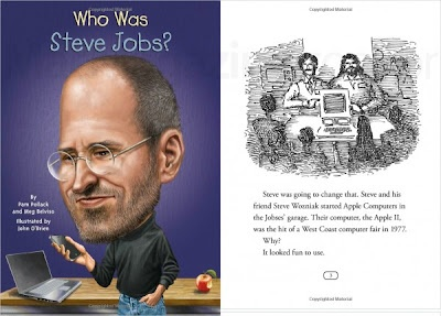 Indeed Steve Jobs is a world popular figure, but still there is a lot of people especially the children who are not familiar with Steve Jobs.    Well for those of you who like to collect books about Steve Jobs Biography, or parents who wants to make their child to know more and inspired by Steve Jobs figure then a book called 'Who was Steve Jobs' is a must have.