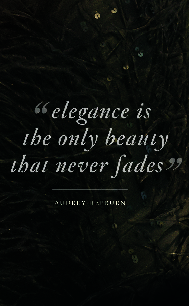 Elegance is the only beauty that never fades- Audrey Hepburn #Quotes #StJohnKnits