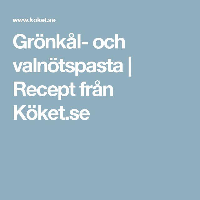 Grönkål- och valnötspasta | Recept från Köket.se