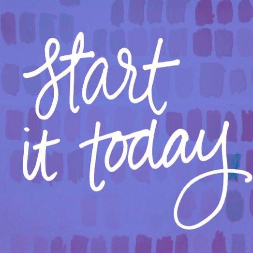 """Start It Today"" quote   Handlettering, handtype, motivation, inspirational quote  IG: MenaMoona"