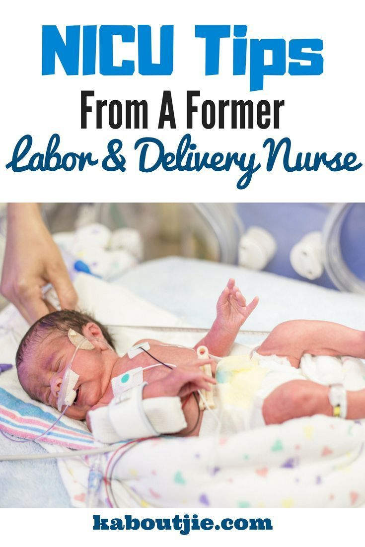 NICU Tips From A Former Labor & Delivery Nurse   Pregnancy