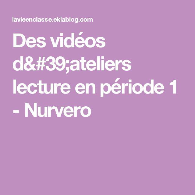 Des vidéos d'ateliers lecture en période 1 - Nurvero