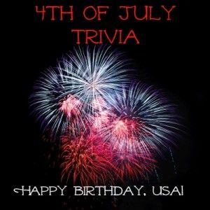 4th of July facts and trivia for Americans of all ages. Did you know that greenery used to be an important decoration for the event? Crazy.