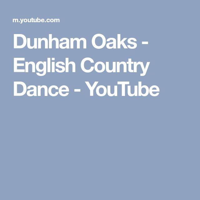 Dunham Oaks - English Country Dance - YouTube