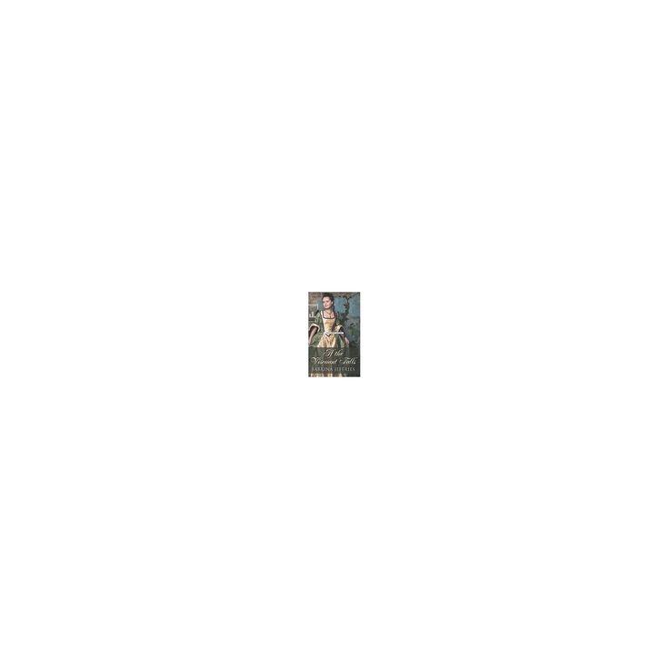 If the Viscount Falls (Large Print) (Hardcover) (Sabrina Jeffries)