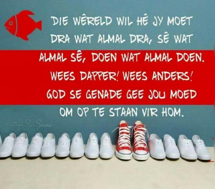 Moenie soos die wêreld wees nie... #Afrikaans @InSySpore #self