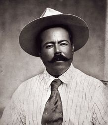 Pancho Villa...and Zapata were household names in my grandmothers home so I've been told....i remember some stories she would tell me about Zapata and Pancho..