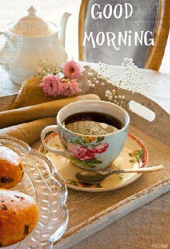 Good morning... My dear friend... A happy day...