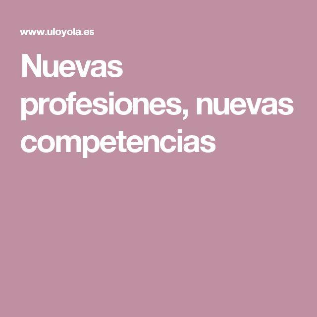 Nuevas profesiones, nuevas competencias