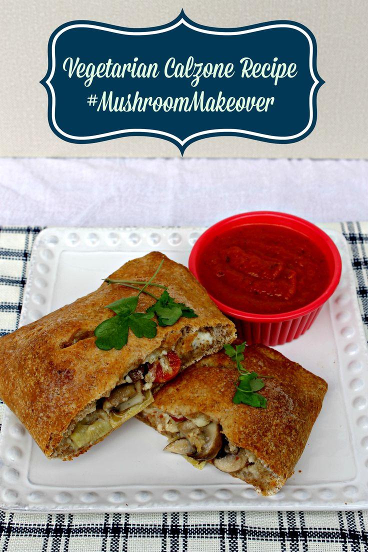 Vegetarian Calzone Recipe #MushroomMakeover