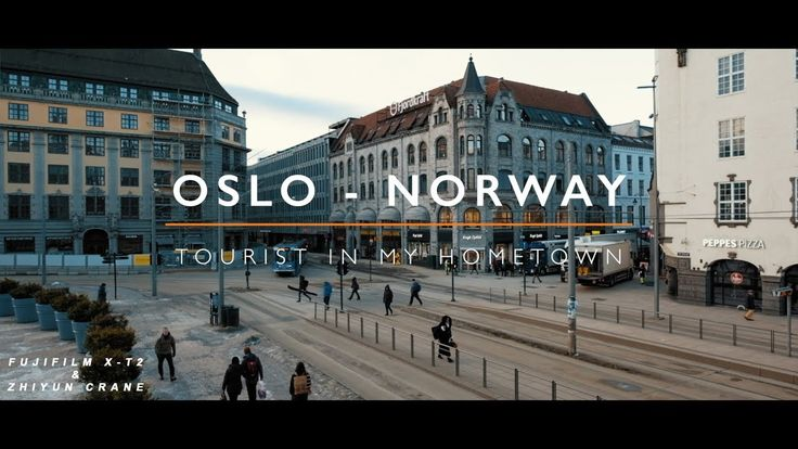 OSLO - NORWAY - Tourist in my hometown - FUJIFILM X-T2 & ZHIYUN CRANE