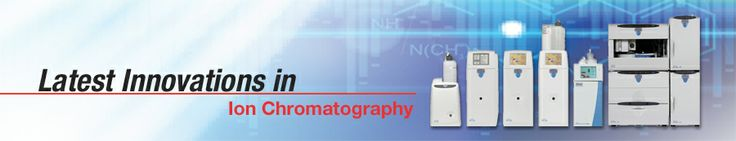 Latest Innovations in Ion Chromatography Resource library. Please bookmark this page for future reference!