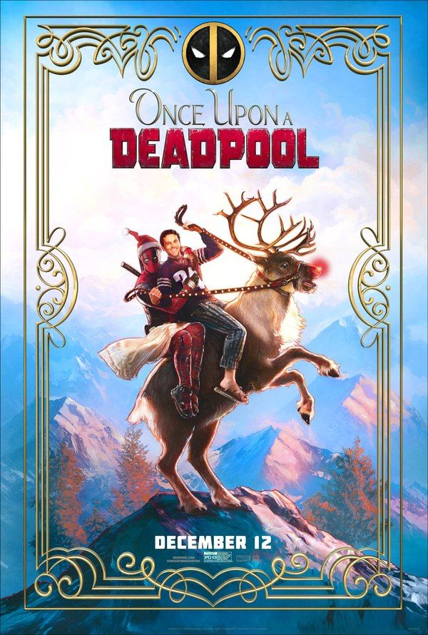 Pg 13 Deadpool 2 Gets A New Name Movie Poster Once Upon A Deadpool Deadpool Movie Deadpool Poster Free Movies Online