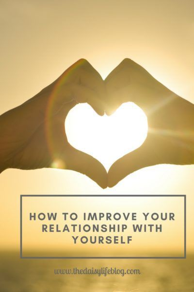 Read about 3 tips of improving the most important relationship you have in your life