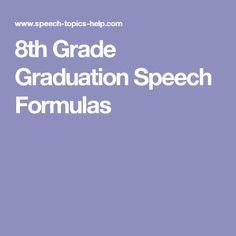 8th Grade Graduation Speech Formulas