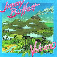 Volcano (Jimmy Buffett album) - Wikipedia, the free encyclopedia