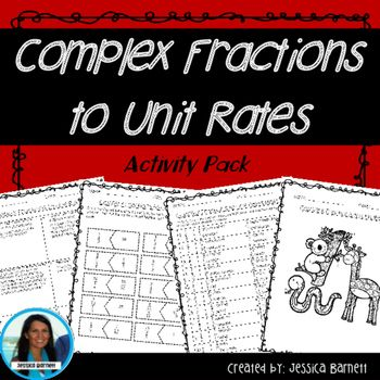 Complex Fractions This activity pack includes four options to meet the needs of students with different learning styles. Students can choose their daily activity or use the whole pack for math center/station rotations This resource includes: - A worksheet... with 6 word problems (includes a find and correct the error problem and a select all that apply problem to familiarize students with test style questions.) - A puzzle...
