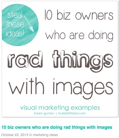 my post on biz owners doing rad things with images was featured as a Must-Read Social Media Marketing Articles at socialmediaexaminer.com